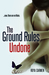 The Ground Rules Undone (Th...