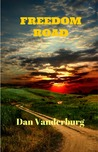 Freedom Road: (Texas Legacy family saga: Book 3)