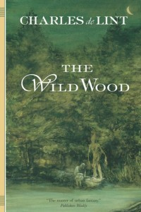 The Wild Wood by Charles de Lint