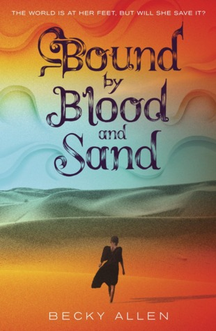 Bound by Blood and Sand (Bound by Blood and Sand #1)