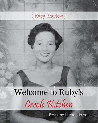 Welcome to Ruby's Creole Kitchen: From my heart to your table