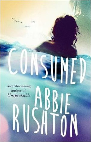 Consumed By Abbie Rushton