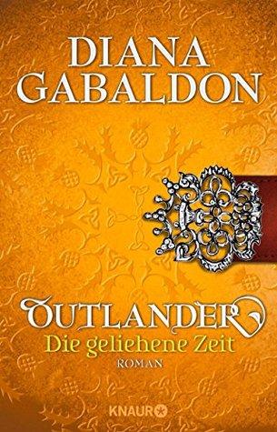 Die geliehene Zeit (Outlander #2)