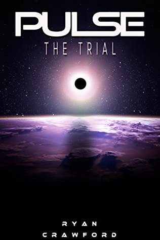 Pulse: The Trial