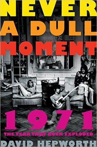 1971-never-a-dull-moment-rock-s-golden-year