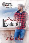 Lucky In Loveland (Welcome to Loveland, #1)