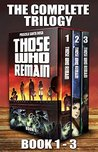 Those Who Remain: The Complete Trilogy (Those Who Remain #1-3)