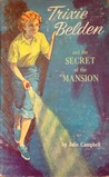The Secret of the Mansion (Trixie Belden #1)