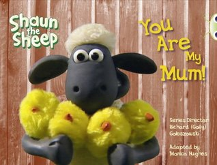 You are My Mum!