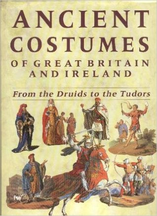 ancient-costumes-of-great-britain-and-ireland-from-the-druids-to-the-tudors