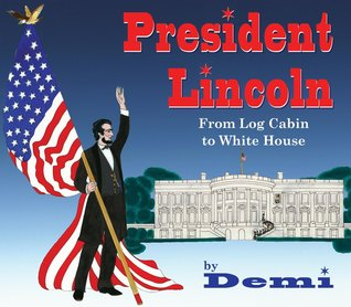 President Lincoln by Demi