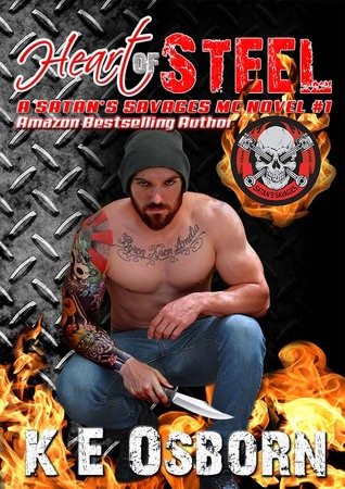Heart of Steel (Satan's Savages MC, #1)