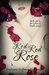 Red Red Rose (Shades of Dea...