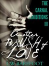 Another Brush of Love (The Carnal Exhibitions #3)