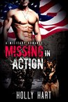 Missing in Action by Holly Hart