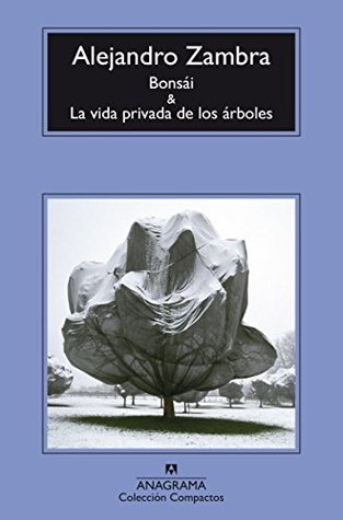 Bonsái / La vida privada de los árboles