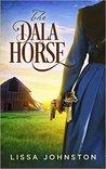 The Dala Horse by Lissa Johnston