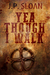 Yea Though I Walk by J.P. Sloan