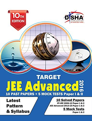 TARGET JEE Advanced 2016 (Solved Papers 2006-2015 + 5 Mock Tests Papers 1 & 2)
