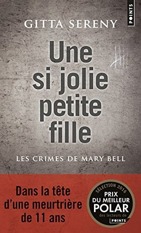 Cries unheard why children kill the story of mary bell by gitta sereny fandeluxe Image collections