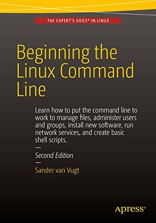 Beginning the Linux Command Line, Second edition