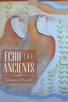 Echo the Ancients