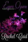Eyes Open by Rachel Caid