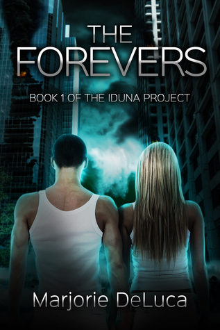 The Forever Ones (The Iduna Project, #1)...