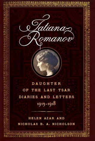 tatiana-romanov-daughter-of-the-last-tsar-diaries-and-letters-1913-1918