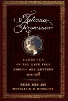 Tatiana Romanov, Daughter of the Last Tsar: Diaries and Letters, 1913–1918
