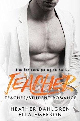 Teacher: A Student/Teacher Romance