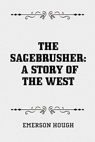 The Sagebrusher: A Story of the West Download PDF Now