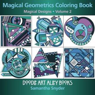 Magical Geometrics Coloring Book Designs Doodle Art Alley