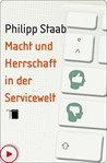 Macht und Herrschaft in der Servicewelt