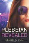 Plebeian Revealed (Plebeian Series, #1)