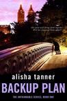 Backup Plan by Alisha Tanner
