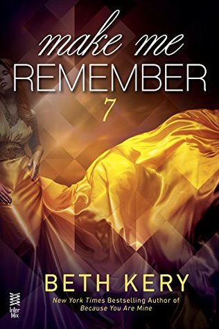 Make Me Remember by Beth Kery