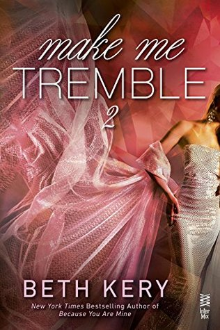 Make Me Tremble by Beth Kery