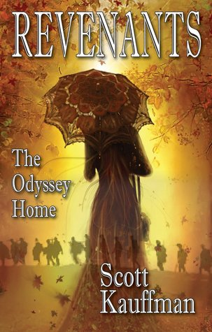 Revenants: The Odyssey Home