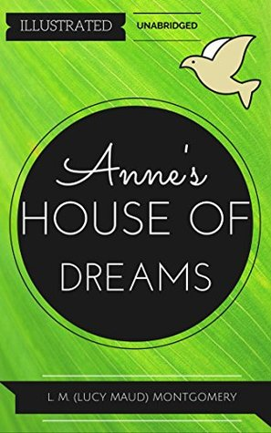 Anne's House of Dreams: By Lucy Maud Montgomery : Illustrated & Unabridged (Free Bonus Audiobook)