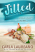 Jilted (Discovered by Love #1)