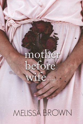 Mother Before Wife (The Compound, #2)