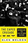 The Caped Crusade...