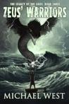 Zeus' Warriors by Michael  West