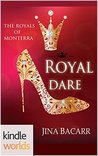 Royal Dare (The Royals of Monterra; Twisted Tiaras #1)