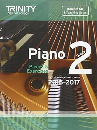 Piano 2015-2017: Grade 2: Pieces & Exercises (Piano Exam Repertoire) (With Free Audio CD)