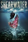 Shearwater by D.S. Murphy
