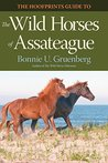 The Hoofprints Guide to the Wild Horses of Assateague (Hoofprints Guides, #1)