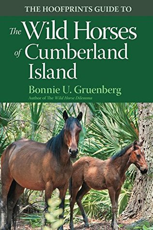 The Hoofprints Guide to the Wild Horses of Cumberland Island