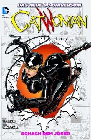 Catwoman, Band 3: Schach dem Joker